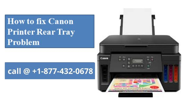 HOW TO FIX CANON PRINTER REAR TRAY PROBLEM?