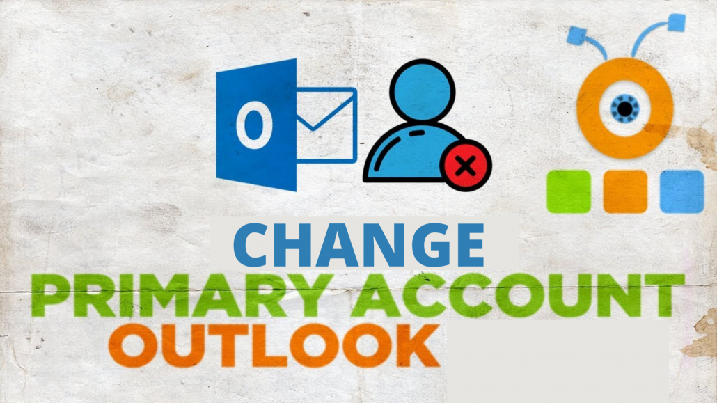 change primary account in outlook