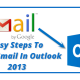Easy steps to setup Gmail in outlook 2013